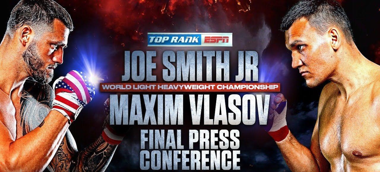 LIVE STREAM: Joe Smith Jr. vs. Maxim Vlasov Press Conference (UPDATED) | FIGHT SPORTS